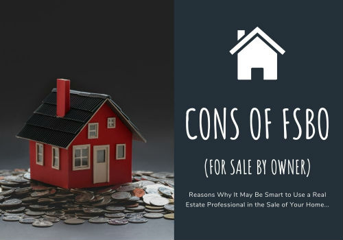 Cons of For Sale By Owner (FSBO)